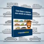 eBook: Como Limpar e Conservar Seus Veículos em Miniatura